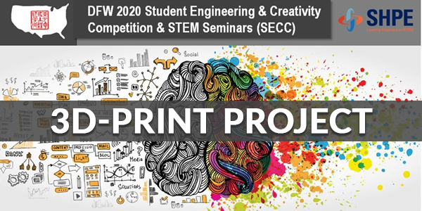 CANCELED: 2020 CIE/USA-DFW Student Engineering & Creativity Competition – 3D-Print Beam (Students 9-12th)