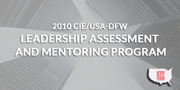 2010 CIE/USA-DFW  Leadership Assessment and Mentoring Program (LAMP)