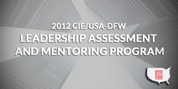2012 CIE/USA-DFW Fall Leadership Assessment and Mentoring Program (LAMP)