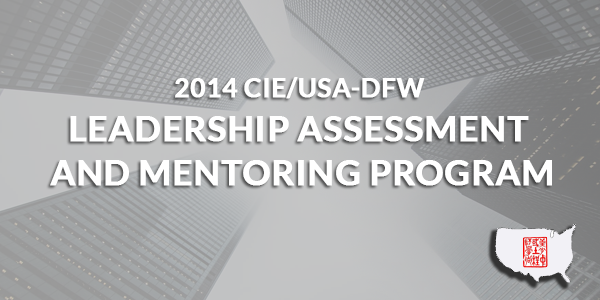 2014 CIE/USA-DFW Leadership Assessment and Mentoring Program (LAMP)