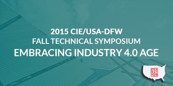 2015 CIE/USA-DFW Fall Technical Symposium