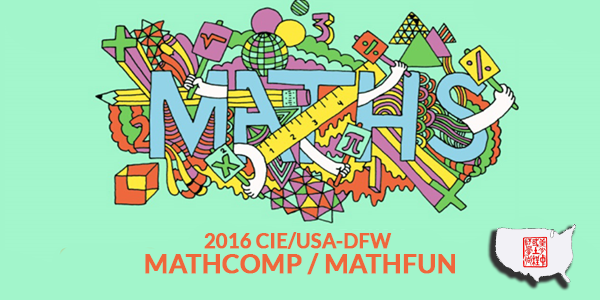 2016 CIE/USA-DFW MathComp/MathFun