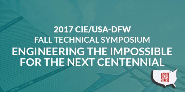 2017 CIE/USA-DFW Fall Technical Symposium