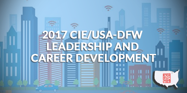 2017 CIE/USA-DFW Leadership and Career Development