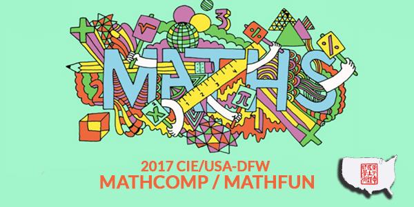 2017 CIE/USA-DFW MathComp/MathFun