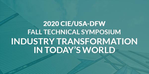 ONLINE: 2020 CIE/USA-DFW Fall Technical Symposium